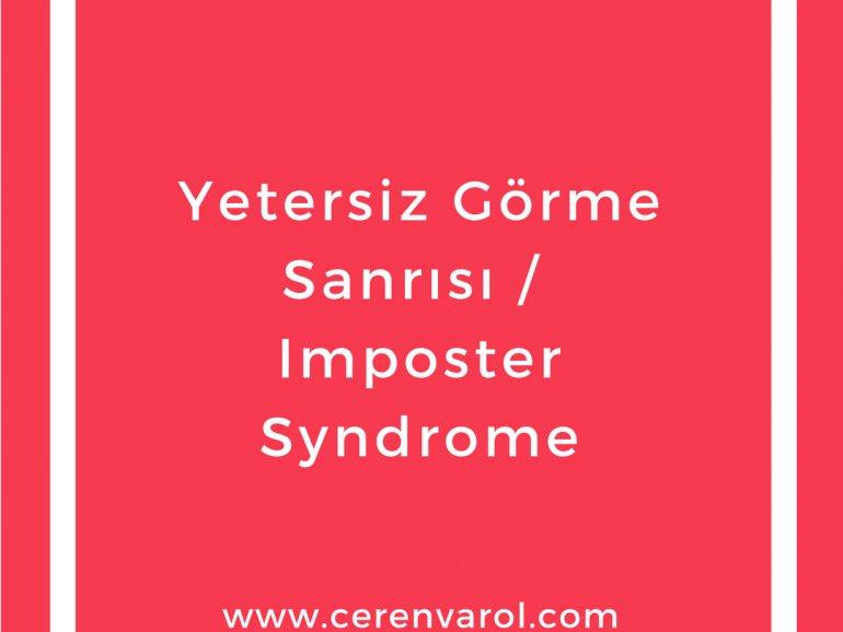 Yetersiz Görme Sanrısı / Imposter Syndrome