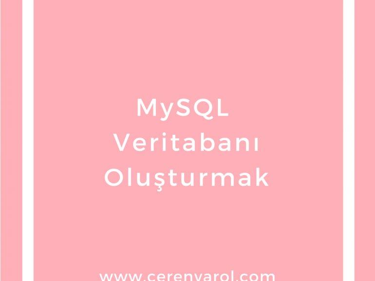 MySQL Veritabanı Oluşturmak