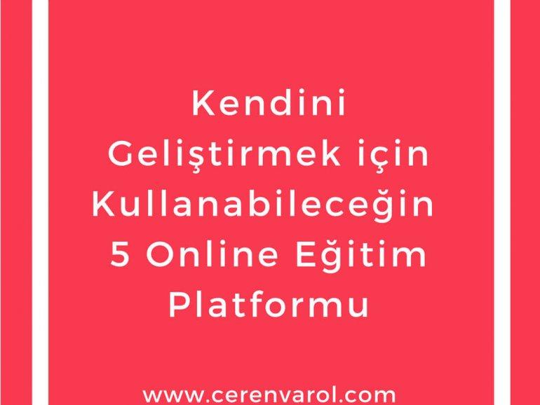 Kendini Geliştirmek için Kullanabileceğin 5 Online Eğitim Platformu