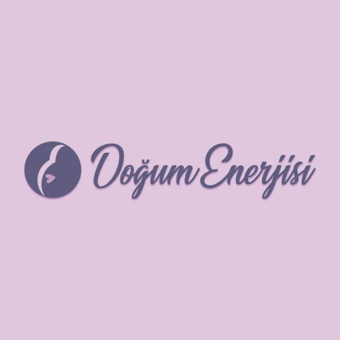 DOĞUM ENERJİSİ