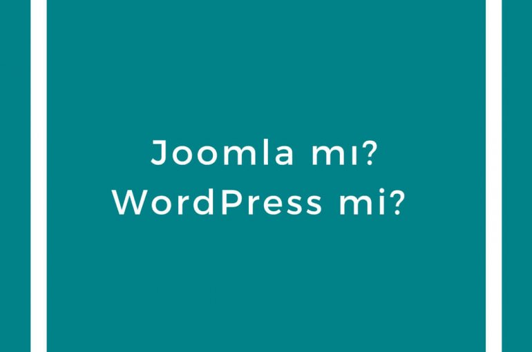 Joomla mı WordPress mi  / Joomla vs WordPress