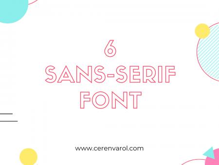 Tasarımlarınızda Kullanmak için 6 Sans-Serif Font